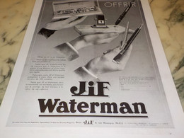 ANCIENNE PUBLICITE OFFRIR  STYLO JIF WATERMAN  1932 - Autres Collections