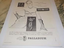 ANCIENNE PUBLICITE JOAILLERIE PALLADIUM 1952 - Autres