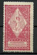 AUSTRIA Österreich Ca 1900 Pensionskasse Der Deutsch-Österreichischen Schriftstellergenossenschaft * - Vignetten (Erinnophilie)