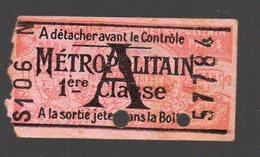 Paris : Ticket De Métro 1e Classe   A    (pub Dépôt NICOLAS Au Verso )  (PPP16741) - Europe