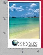 CARTOLINA NV VENEZUELA - LOS ROQUES - El Viaje - The Journey - 10 X 15 - Venezuela