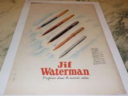ANCIENNE PUBLICITE PREFERES DANS LE MONDE ENTIER JIF  WATERMAN 1951 - Autres Collections