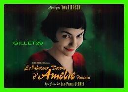 AFFICHE DE FILM - LE FABULEUX DESTIN D'AMÉLIE POULAIN - MUSIQUE YANN TIERSEN - FILM DE JEAN-PIERRE JEUNET - - Affiches Sur Carte