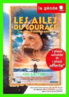 AFFICHE DE FILM - LES AILES DU COURAGE FILM DE JEAN-JACQUES ANNAUD - LA GÉODE, 1997 - - Affiches Sur Carte