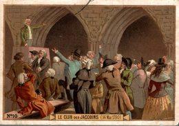 CHROMO LE CLUB DES JACOBINS  14 MAI 1790 - Trade Cards