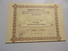 HAGLER FILS & Cie (certificat De 1000 Actions De 100 Francs) Numeros  0001 A 1000 - Shareholdings