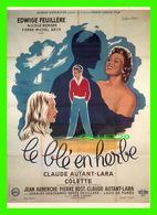 AFFICHE DE FILM - LE BLÉ EN HERBE UN FILM DE CLAUDE AUTANT-LARA EN 1954 - DISTRIBUTION F. NUGERON No 32 - - Affiches Sur Carte