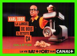 AFFICHE DE FILM - KARL ZERO, LA LANGUE DE BOIS IL DÉTESTE ÇA SUR CANAL+ - - Affiches Sur Carte