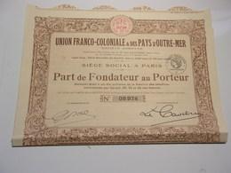 UNION FRANCO COLONIALE & Des PAYS D'OUTRE MER (fondateur) 1926 - Shareholdings