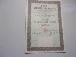 HUILES,GOUDRONS ET DERIVES (action De 50 Francs) - Shareholdings