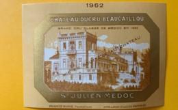9552 - Château Ducru-Beaucaillou 1962  St-Julien Petite étiquette - Bordeaux