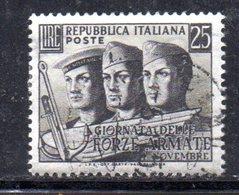 XP2470 - REPUBBLICA 1952 ,  25 Lire N. 700 Usato.  Forze Armate  .Filigrana Lettere - 6. 1946-.. Repubblica