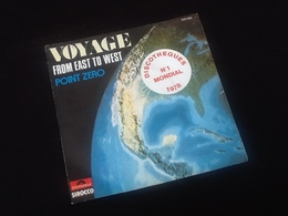 Vinyle 45 Tours   Voyage    From East To West    (1977) - Vinyles