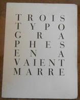 Trois Typographes En Avaient Marre - Books, Magazines, Comics