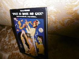 """Gérard REGNIER : """"JAZZ Au HAVRE And CAUX"""" Depuis Les Années 20 , 1997 - Normandie"""