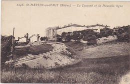 ST-MARTIN-en-HAUT: La Nouvelle Ligne  Et Le Couvent (voyagéee 1913) - Spoorwegen