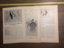 1909 DOCUMENT POUR ETRE ALLE AU CARNAVAL DE NICE NOUVELLE DE ANDRE BELLESSORT RENE VINCENT - Vieux Papiers