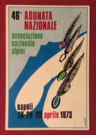 ASSOCIAZIONE NAZIONALE ALPINI 46 ADUNATA NAZIONALE A NAPOLI VIAGGIATA CON ANNULLO SAPECIALE - Militari