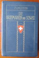 Famous Catalog Switzerland : ZUMSTEINHANDBUCH 1924 - Suisse