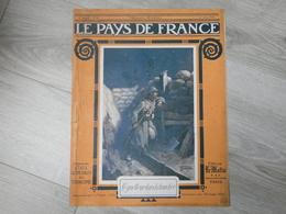 PAYS DE FRANCE N°85. 1er JUIN 1916. LE GUETTEUR DANS LA TRANCHEE. - Magazines & Papers