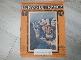 PAYS DE FRANCE N°86. 8 JUIN 1916. LE LANCEUR DE GRENADE. - Magazines & Papers