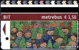 CHILDREN - BIGLIETTO AUTOBUS ROMA - ATAC - METREBUS - CENTRO COMMERCIALE EUROMA 2 - 3° TIPO - Autobus