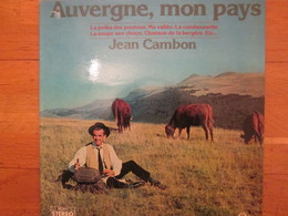 Disque Vinyle  Auvergne  Mon Pays  JEAN CAMBON    Le Polka Des Poutous  Cambounette - Country En Folk