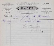 """45-Madet.."""" Aux Mille Couleurs """" Teintures, Nettoyages,....Montargis..(Loiret)....1879 - France"""