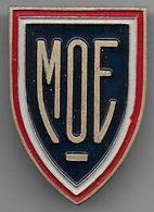 GENIE - M O E  ( Main D'Oeuvre Etangère ) Rare Insigne AUGIS En   Aluminium Peint - Badges & Ribbons