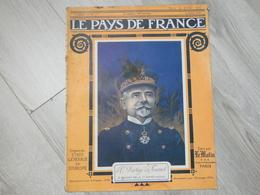 PAYS DE FRANCE N°90. 6 JUILLET 1916. AMIRAL DARTIGE DU FOURNET. - Magazines & Papers