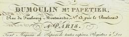 PARIS 1932 DUMOULIN  Marchand Papetier Avec Signature Rue Du Faubourg Montmartre N° 13 B.E.VOIR SCANS - 1800 – 1899