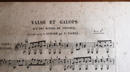 Partition Ancienne Guitare VALSE Et GALOPS Lestocq P. Nacher - Partitions Musicales Anciennes