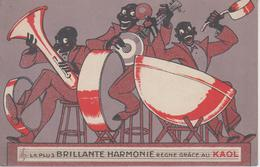 "CPA Publicité - ""Produits KAOL"" - ""La Plus Brillante Harmonie Règne Grâce Au KAOL"" - Werbepostkarten"