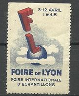 FRANKREICH France 1948 Foire Internationale Lyon Advertising Stamp Vignette * - Advertising
