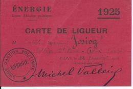 CARTE DE LIGUEUR 1925 (LIGUE D'ACTION POLITIQUE) - Sin Clasificación