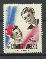 FRANKREICH France Pour Les Enfants D` Algerie Vignette Carity MNH - Erinnophilie