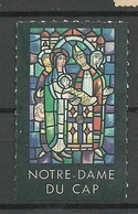 FRANKREICH France 1963 Notre-Dame Du Cap Vignette MNH - Erinnophilie