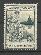 FRANKREICH France Sauvons L'Enfance Vignette * - Erinnophilie
