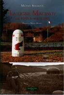 LA LIGNE MAGINOT DE 1945 A NOS JOURS FORTERESSE ABANDONNEE - Books
