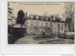NEUILLY SOUS CLERMONT - Château De Coutance - Très Bon état - France