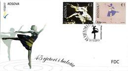 Kosovo Stamps 2017. 45th Anniversary Of Ballet. Dance. FDC Set MNH - Kosovo