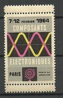 FRANKREICH France 1964 Composants Electroniques Foire Paris Vignette MNH - Advertising