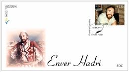 Kosovo Stamps 2017. Enver Hadri. FDC MNH - Kosovo