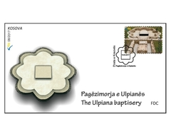 Kosovo Stamps 2017. The Ulpiana Baptisery. Archeology. FDC MNH - Kosovo