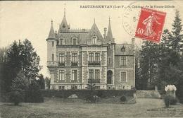 BAGUER-MORVAN  -- Château De La Haute-Dibois                           -- Sorel - Altri Comuni