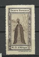 FRANKREICH France Sainte Enfance N.D. D`Africue 10 C Vignette (*) - Erinnophilie