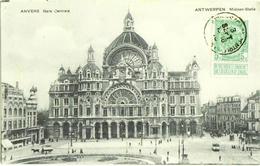 CPA DE ANVERS  (BELGIQUE)  GARE CENTRALE - Antwerpen