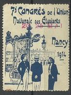 France 1914 7e Congres De L'Union Nationale Des Etudiants Nancy Vignette * - Erinnophilie