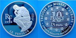 FRANCE 10 1996 PROOF SILVER TRESORS DES MUSEES D'EUROPE LE PENSEUR PESO 22,2g TITOLO 0,900 CONSERVAZIONE FONDO SPECCHIO - Francia
