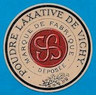 Etiquette POUDRE LAXATIVE De VICHY ** 03 Allier - Labels